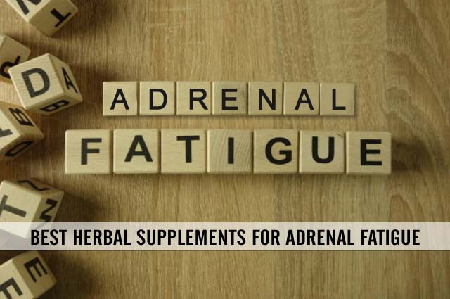 best herbal supplements for adrenal fatigue reviews