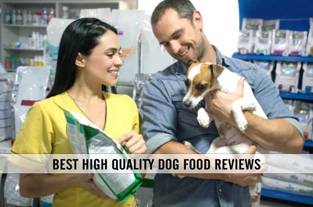 best high quality dog food reviews