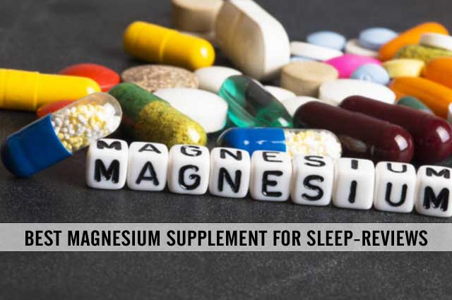 best magnesium supplement for sleep reviews