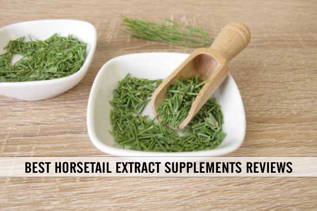 best horsetail extract supplements reviews