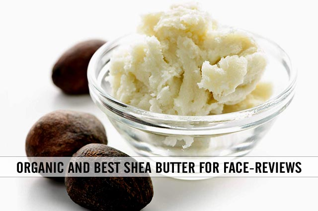 organic-and-best-shea-butter-for-face-reviews